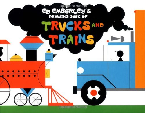 9780316238984: Ed Emberley's Drawing Book of Trucks and Trains