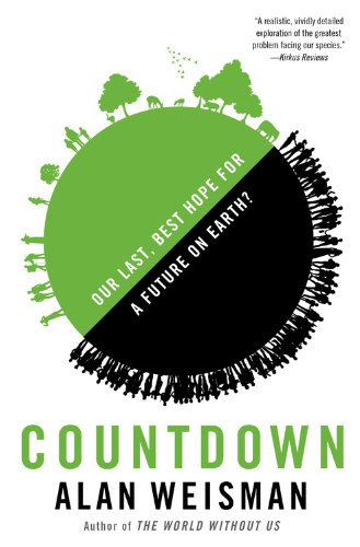 9780316239813: Countdown: Our Last, Best Hope for a Future on Earth?