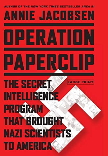 9780316239820: Operation Paperclip: The Secret Intelligence Program That Brought Nazi Scientists to America