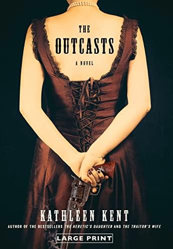 9780316239882: The Outcasts: A Novel