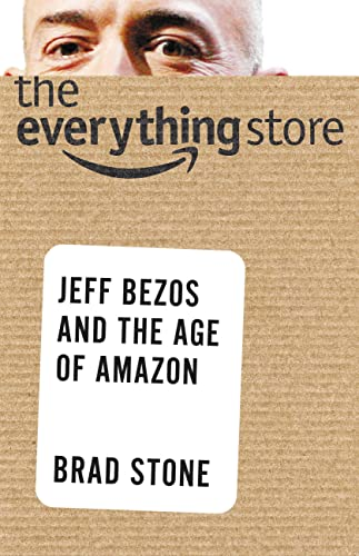 9780316239905: The Everything Store: Jeff Bezos and the Age of Amazon