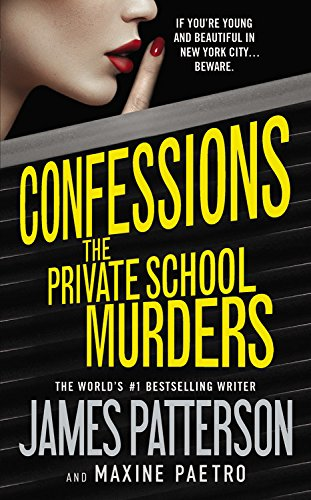 9780316239929: Confessions: The Private School Murders
