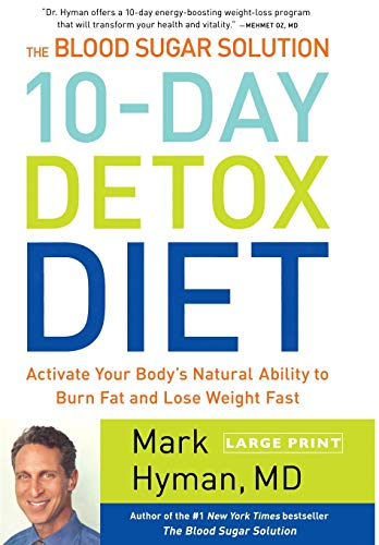 9780316240000: The Blood Sugar Solution 10-Day Detox Diet: Activate Your Body's Natural Ability to Burn Fat and Lose Weight Fast