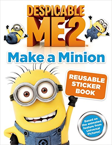 9780316240314: Despicable Me 2: Make A Minion Reusable Sticker Book
