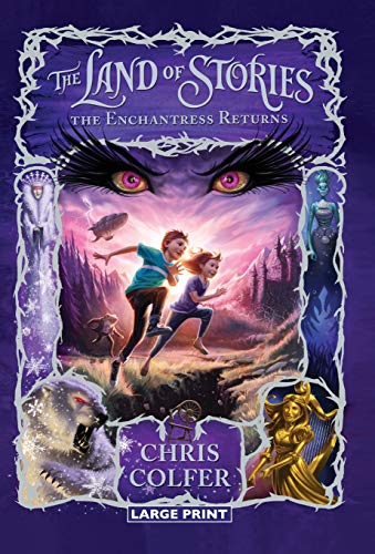 9780316242356: The Land of Stories: The Enchantress Returns