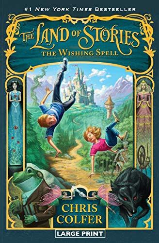 9780316242363: LAND OF STORIES WISHING SPELL (The Land of Stories)