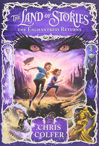 9780316242677: The Land of Stories: The Enchantress Returns