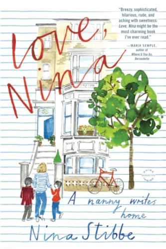 9780316243384: Love, Nina: A Nanny Writes Home