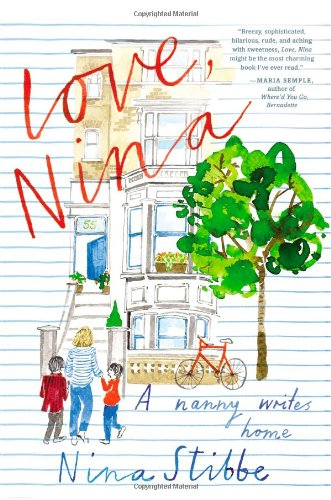 9780316243391: Love, Nina: A Nanny Writes Home