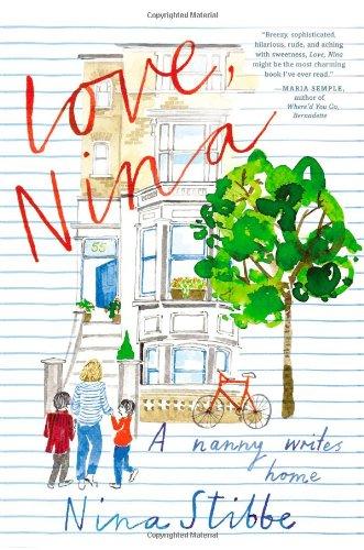 9780316243391: Love, Nina: A Nanny Writes Home