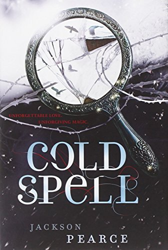9780316243599: Cold Spell (Fairy Tale Retelling)