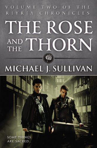 9780316243728: The Rose and the Thorn (The Riyria Chronicles)
