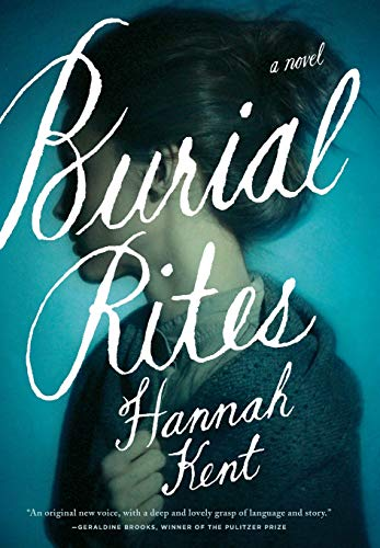 9780316243919: Burial Rites: A Novel