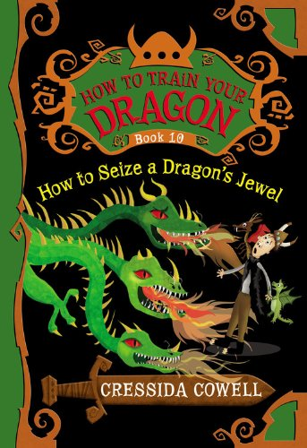9780316244084: How to Train Your Dragon: How to Seize a Dragon's Jewel (How to Train Your Dragon (Heroic Misadventures of Hiccup Horrendous Haddock III))