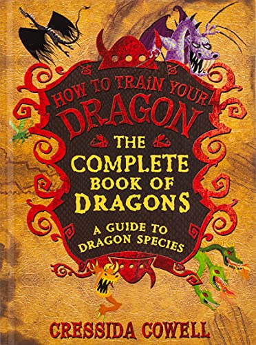9780316244107: The Complete Book of Dragons: A Guide to Dragon Species (How to Train Your Dragon)