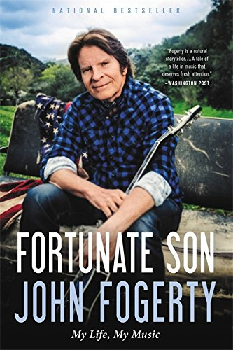 Fortunate Son: My Life, My Music (Paperback)