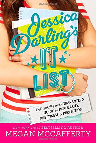 9780316244992: Jessica Darling's It List: The (Totally Not) Guaranteed Guide to Popularity, Prettiness & Perfection