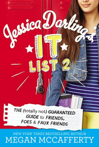 9780316245043: Jessica Darling's It List 2: The (Totally Not) Guaranteed Guide to Friends, Foes & Faux Friends