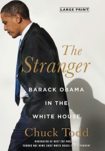 9780316245203: The Stranger: Barack Obama in the White House