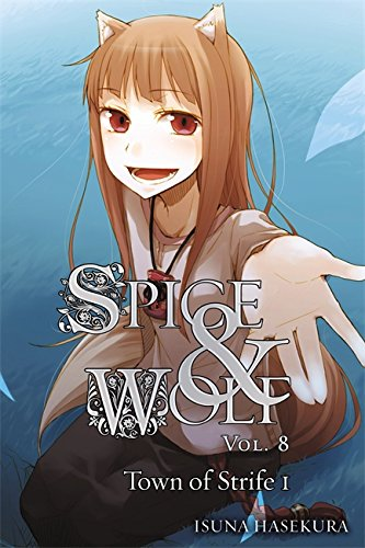 Spice & Wolf Vol 8 Town of Strife 1
