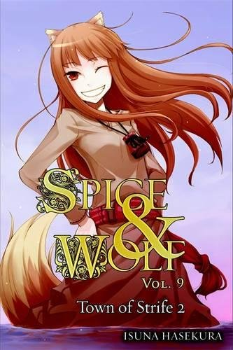 9780316245487: Spice and Wolf: Vol. 9 - Novel: The Town of Strife 2
