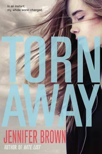 9780316245531: Torn Away