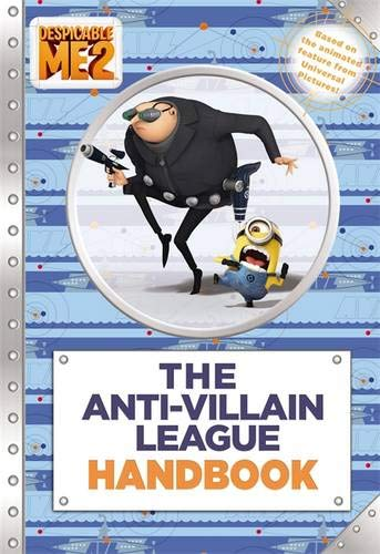 Despicable Me 2: The Anti-Villain League Handbook: D. Jakobs