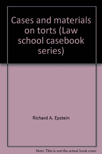 9780316245715: Cases and materials on torts (Law school casebook series)