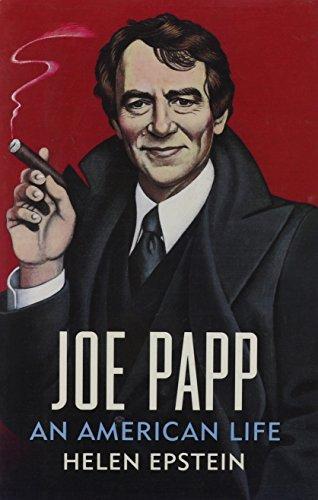 Joe Papp: An American Life: Epstein, Helen