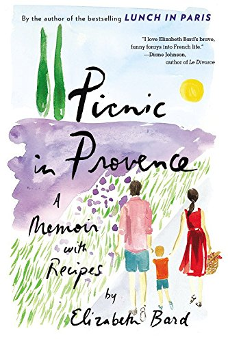 9780316246170: Picnic in Provence: A Memoir with Recipes