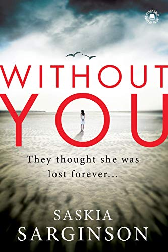 Without You: Sarginson, Saskia