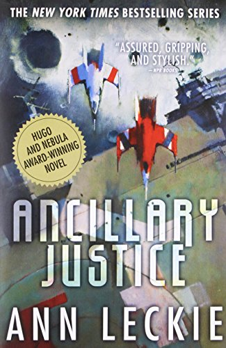 9780316246620: Ancillary Justice (Imperial Radch)