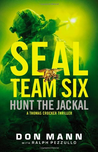 9780316247085: SEAL Team Six: Hunt the Jackal (A Thomas Crocker Thriller)