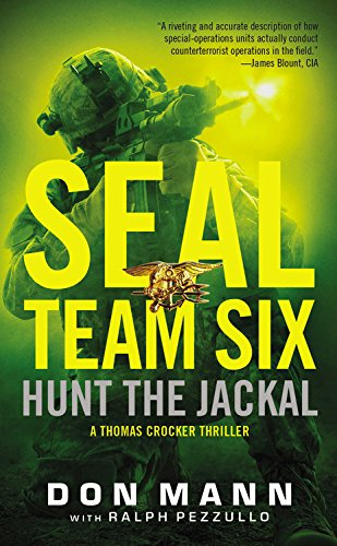 9780316247092: SEAL Team Six: Hunt the Jackal (A Thomas Crocker Thriller)