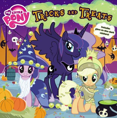 9780316247955: Tricks and Treats (My Little Pony)