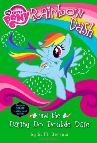 9780316247986: My Little Pony: Rainbow Dash and the Daring Do Double Dare