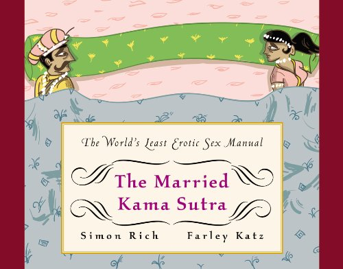 9780316248112: The Married Kama Sutra: The World's Least Erotic Sex Manual