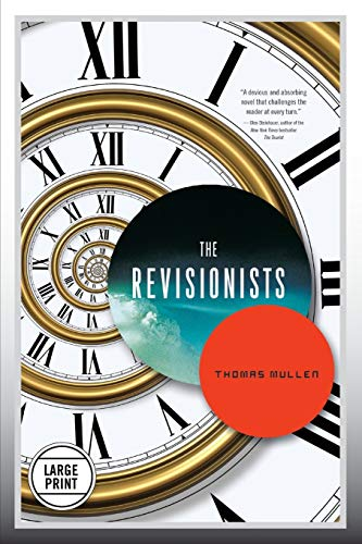 9780316248150: The Revisionists