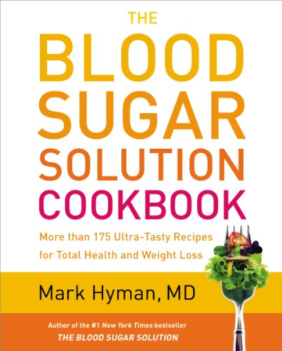 9780316248198: The Blood Sugar Solution Cookbook: More Than 175 Ultra-Tasty Recipes for Total Health and Weight Loss