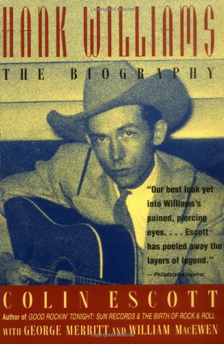 9780316249386: Hank Williams: The Biogrpahy: The Biography