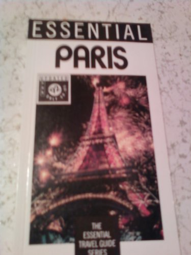 Essential Paris (Aaa Essential Travel Guide Series): Grossman, Susan