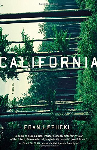 California: A Novel: Lepucki, Edan