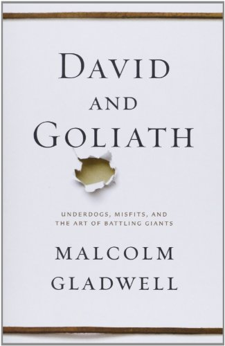 9780316251785: David and Goliath: Underdogs, Misfits, and the Art of Battling Giants