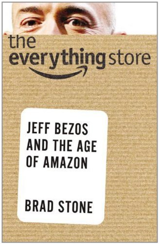 9780316251792: The Everything Store: Jeff Bezos and the Age of Amazon