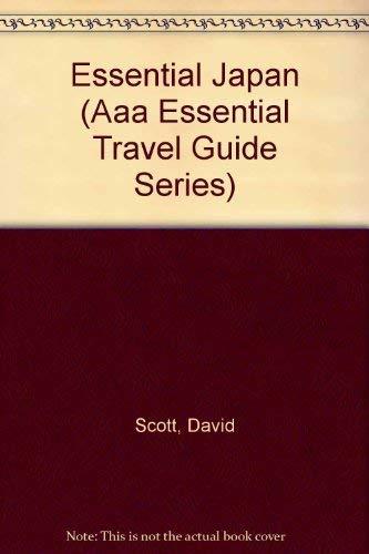Essential Japan (Aaa Essential Travel Guide Series): Scott, David