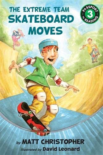9780316252300: The Extreme Team: Skateboard Moves