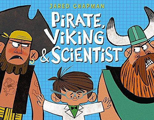 9780316253895: Pirate, Viking & Scientist