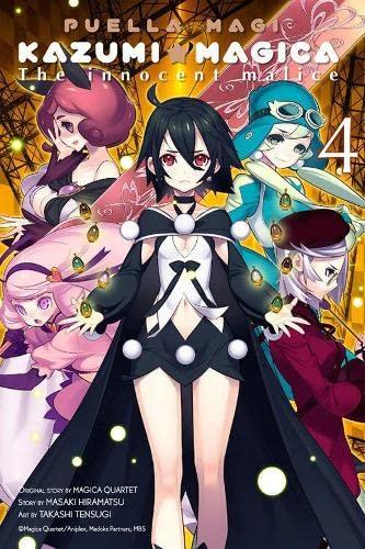 Puella Magi Kazumi Magica, Vol. 4: The Innocent Malice: Quartet, Magica; Hiramatsu, Masaki; Tensugi...