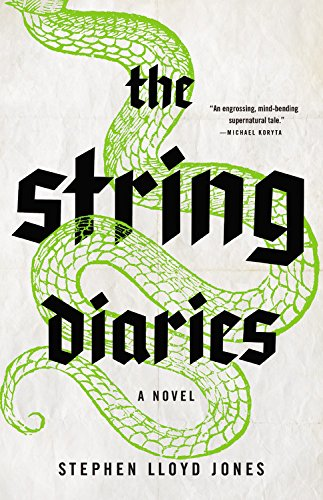 9780316254465: The String Diaries