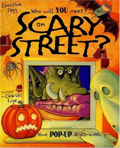 9780316256063: Who Will You Meet on Scarey Street?: Nine Pop-Up Nightmares